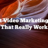 Great Video Marketing Tips That Really Work