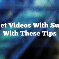 Market Videos With Success With These Tips