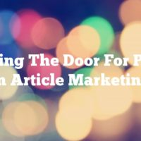 Opening The Door For Profits In Article Marketing