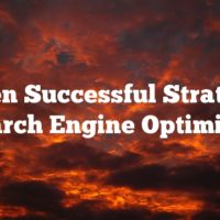 Proven Successful Strategies Of Search Engine Optimization