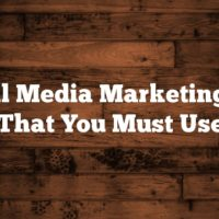 Social Media Marketing Tips That You Must Use