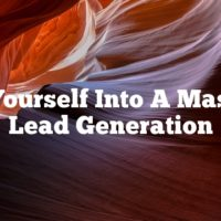 Turn Yourself Into A Master Of Lead Generation