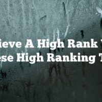Achieve A High Rank With These High Ranking Tips