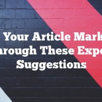 Boost Your Article Marketing Through These Expert Suggestions