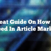 Great Guide On How To Succeed In Article Marketing