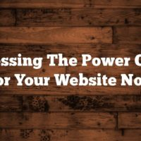 Harnessing The Power Of SEO For Your Website Now
