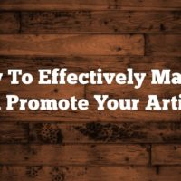 How To Effectively Market And Promote Your Articles