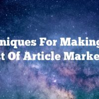 Techniques For Making The Most Of Article Marketing