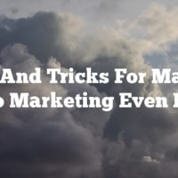 Tips And Tricks For Making Video Marketing Even Better