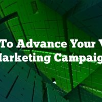 Tips To Advance Your Video Marketing Campaign