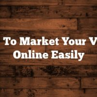 Ways To Market Your Videos Online Easily