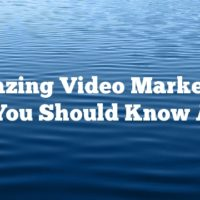 Amazing Video Marketing Tips You Should Know About