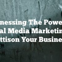 Harnessing The Power Of Social Media Marketing To Jettison Your Business