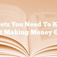 Secrets You Need To Know About Making Money Online