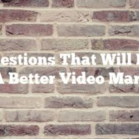 Suggestions That Will Make You A Better Video Marketer