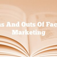 The Ins And Outs Of Facebook Marketing