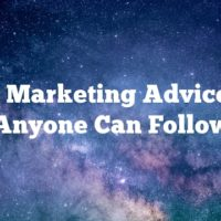 Video Marketing Advice That Anyone Can Follow