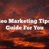 Video Marketing Tips: A Guide For You
