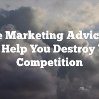 Article Marketing Advice That Will Help You Destroy Your Competition