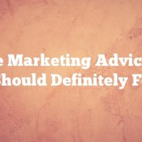 Article Marketing Advice That You Should Definitely Follow