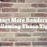Attract More Readers By Following These Tips.