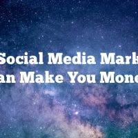 How Social Media Marketing Can Make You Money