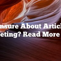 Unsure About Article Marketing?  Read More Here.