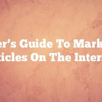 A User's Guide To Marketing Articles On The Internet