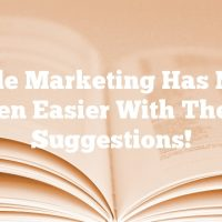 Article Marketing Has Never Been Easier With These Suggestions!