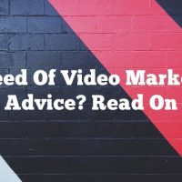 In Need Of Video Marketing Advice? Read On
