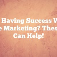 Not Having Success With Article Marketing? These Tips Can Help!