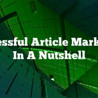Successful Article Marketing In A Nutshell