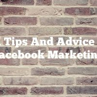 Useful Tips And Advice About Facebook Marketing