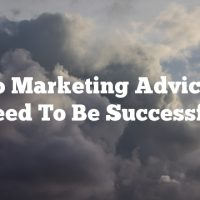 Video Marketing Advice You  Need To Be Successful