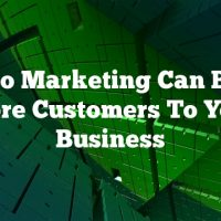 Video Marketing Can Bring More Customers To Your Business