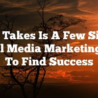 All It Takes Is A Few Simple Social Media Marketing Tips To Find Success