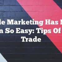 Article Marketing Has Never Been So Easy: Tips Of The Trade