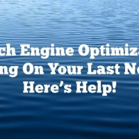Search Engine Optimization Getting On Your Last Nerve? Here's Help!
