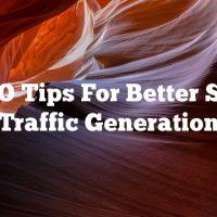 SEO Tips For Better Site Traffic Generation