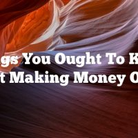 Things You Ought To Know About Making Money Online