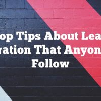 Top Tips About Lead Generation That Anyone Can Follow