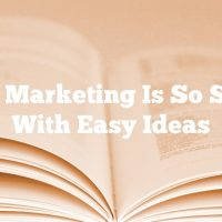 Video Marketing Is So Simple With Easy Ideas