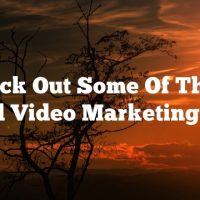 Check Out Some Of These Good Video Marketing Tips