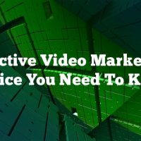 Effective Video Marketing Advice You Need To Know