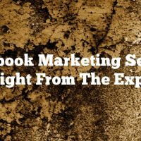 Facebook Marketing Secrets Straight From The Experts