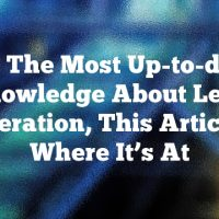For The Most Up-to-date Knowledge About Lead Generation, This Article Is Where It's At