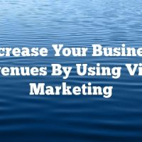 Increase Your Business Revenues By Using Video Marketing