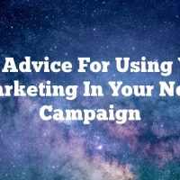 Solid Advice For Using Video Marketing In Your Next Campaign