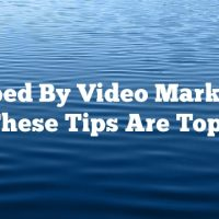 Stumped By Video Marketing? These Tips Are Tops