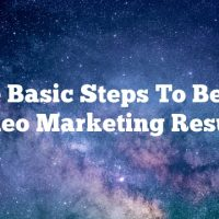 The Basic Steps To Better Video Marketing Results